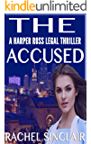 The Accused: A Harper Ross Legal Thriller #6