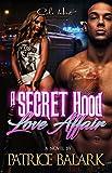 A Secret Hood Love Affair