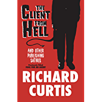 The Client from Hell: And Other Publishing Satires (English Edition)