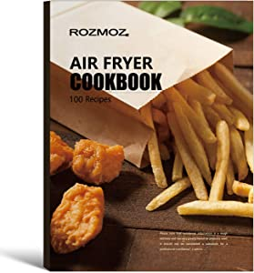 Air Fryer CookBook,100 Air Fryer Recipes,Simple,Oil-Free and Healthy Recipe for Air Fryer