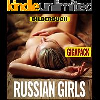 Russian Girls - Die russischen Mädchen: Erotische Bilderbuch, Gigapack (vol.1-3)