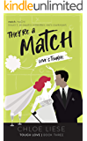 They're a Match (Tough Love Book 3)