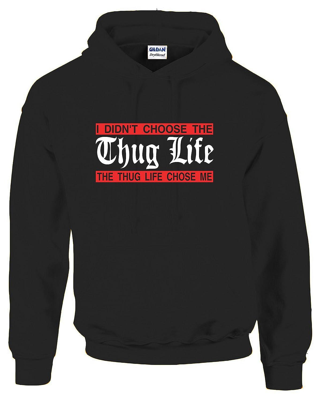 Hot Ass S Adult Unisex I Didn T Choose The Thug Life The Choose Life Chose Me Humor Nov Shirts