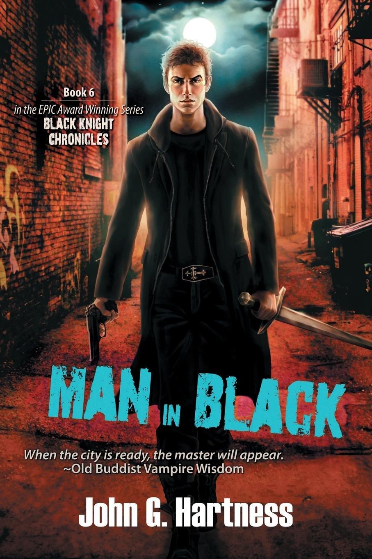 Man in Black: The Black Knight Chronicles, Book 6 pdf epub