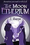 The Moon Etherium