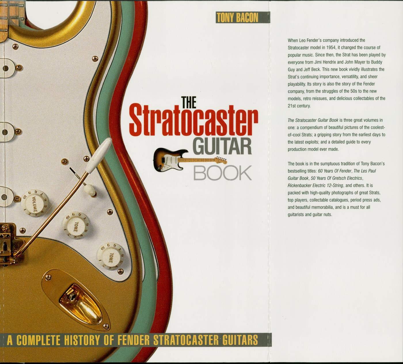The Stratocaster Guitar Book: A Complete History of Fender Stratocaster Guitars (Guitar Reference) (English Edition) eBook: Bacon, Tony: Amazon.es: Tienda Kindle
