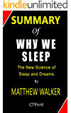 Summary of Why We Sleep By Matthew Walker | The New Science of Sleep and Dreams