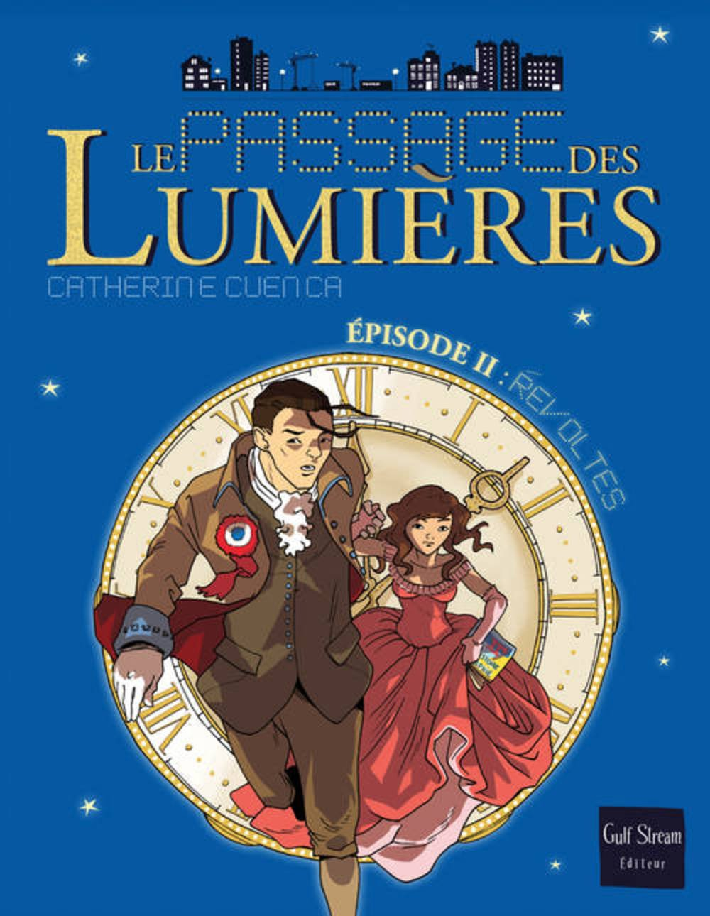 Passage Des Lumi'res 2- R'Voltes(le) (English and French Edition