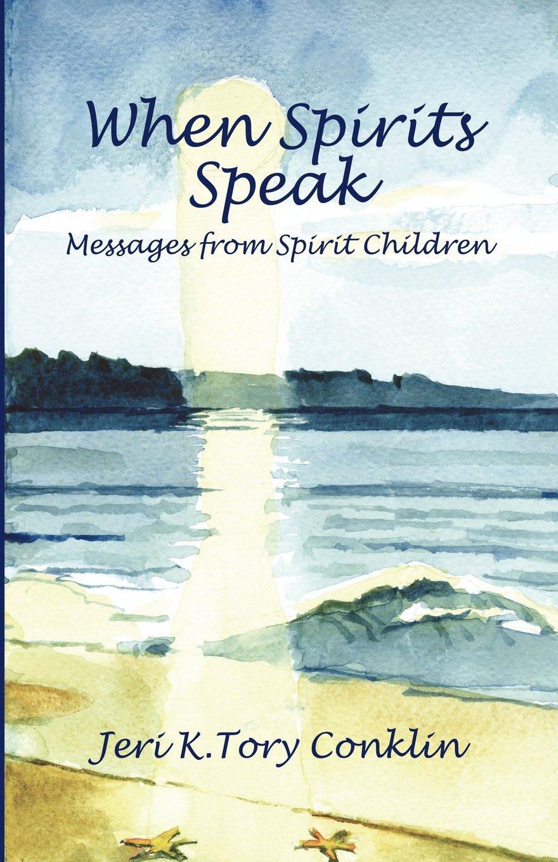 Read Online When Spirits Speak: Messages from Spirit Children ebook