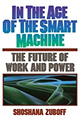 In The Age Of The Smart Machine: The Future Of Work And Power Capa comum