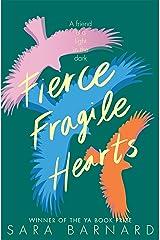 Fierce Fragile Hearts Kindle Edition