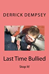 Last Time Bullied Kindle Edition