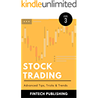 Stock Trading: Advanced Tips, Tricks & Trends (Investments & Securities Book 3) (English Edition)