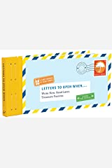 Letters to Open When...: Write Now. Read Later. Treasure Forever. (Long Distance Relationship Gifts, Gifts for Friends, Letter Books) (Letters to My) Hardcover