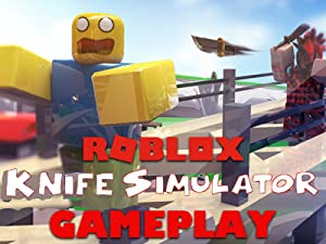 Roblox Zombie Attack Alien Weapons Watch Clip Roblox Knife Simulator Gameplay Prime Video