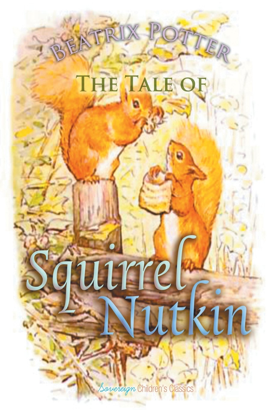 The Tale of Squirrel Nutkin (Children's Classics) ebook