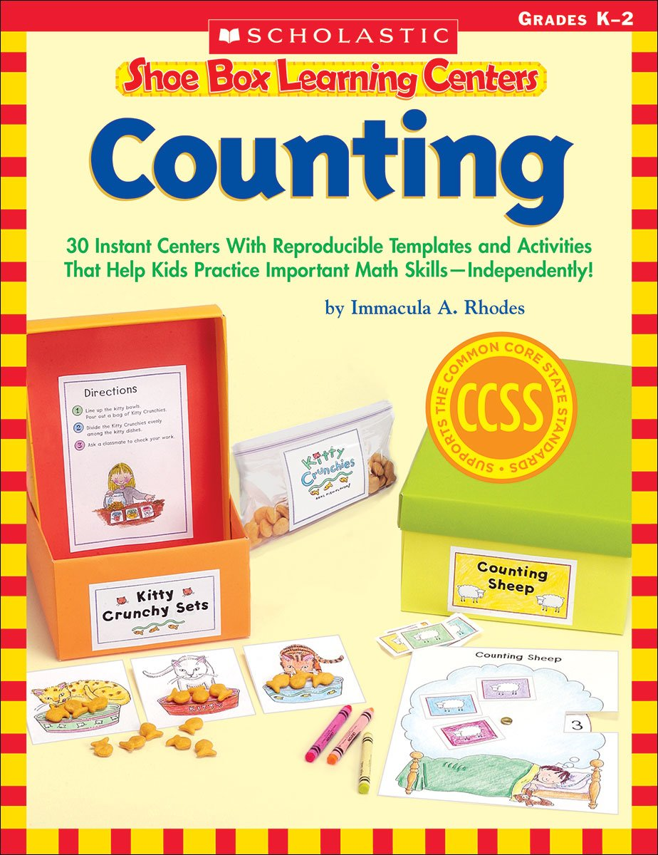 Shoe Box Learning Centers: Counting: 30 Instant Centers With Reproducible Templates and Activities That Help Kids Practice Important Literacy Skills—Independently! pdf epub
