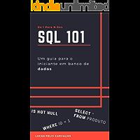 SQL 101: Um guia para o iniciante em banco de dados (De 1 Para N Dev)