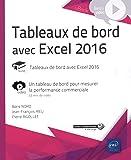 Tableaux de bord avec Excel 2016 - Complément vidéo : Un tableau de bord pour mesurer la performance commerciale