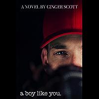 A Boy Like You (Like Us Book 1) (English Edition)