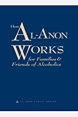 How Al-Anon Works Kindle Edition