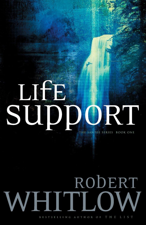 Life Support (santee, Book 1): Robert Whitlow: 9780849943744: Amazon:  Books