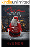 Christmas Stories: 7 Original Short Stories