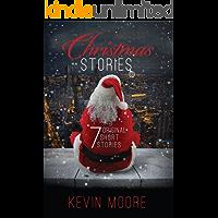 Christmas Stories: 7 Original Short Stories