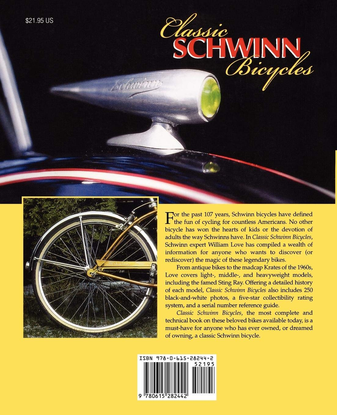 Classic Schwinn Bicycles (Collector's Library): William Love