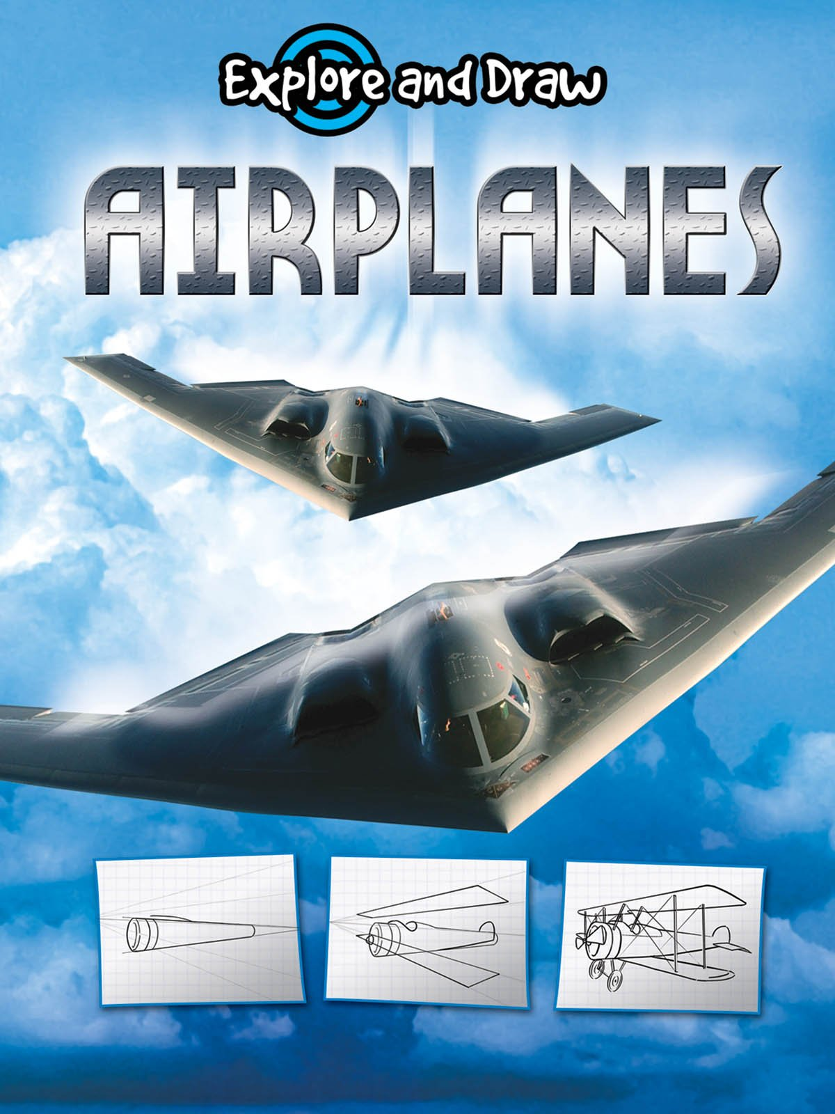 Airplanes (Explore and Draw) (Explore & Draw) ebook