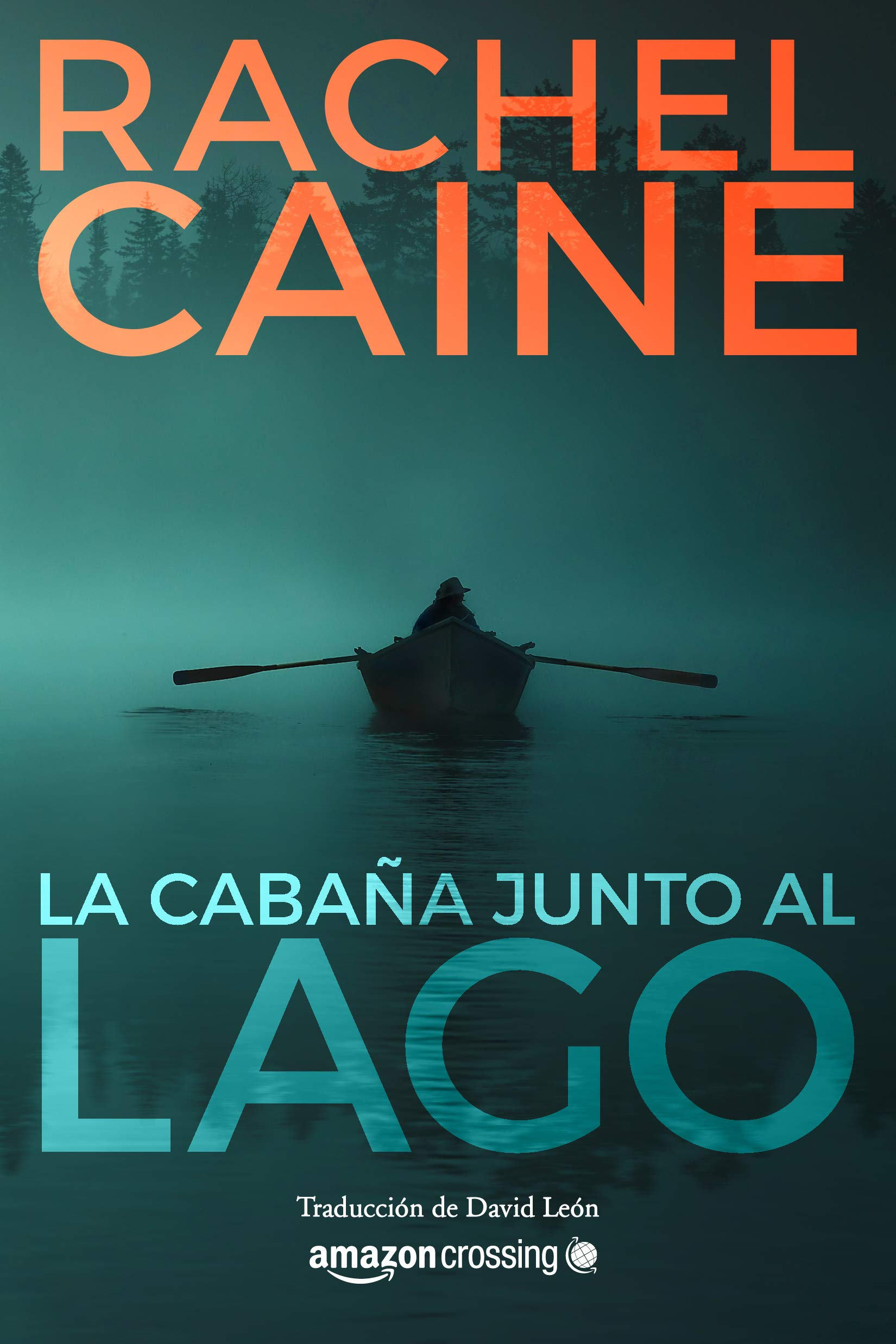 La cabaña junto al lago (Stillhouse Lake): Amazon.es: Caine ...