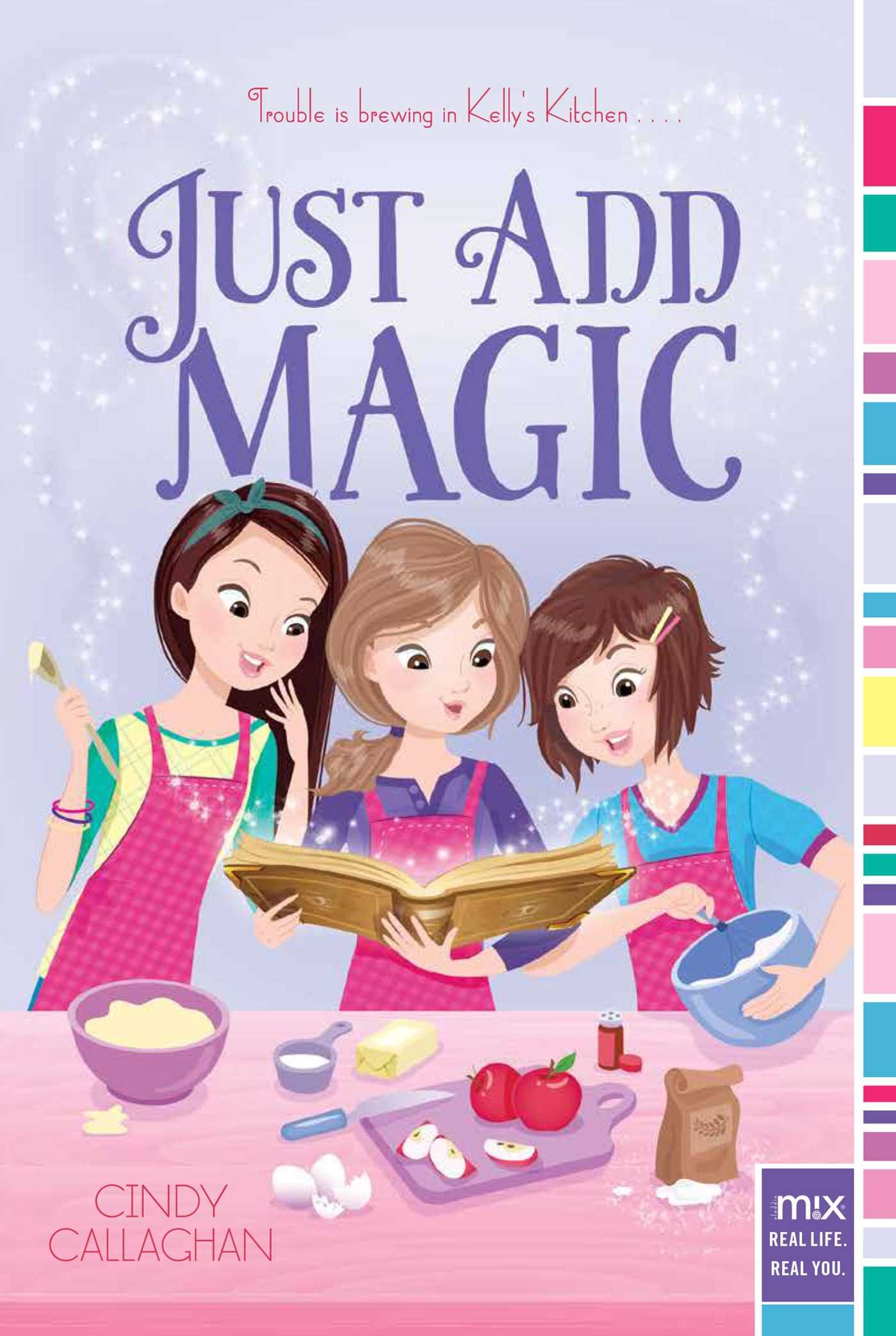 Amazon Fr Just Add Magic Volume 1 Cindy Callaghan Livres