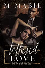 Tethered Love (The Knot Duet Book 2) Kindle Edition