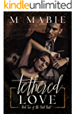 Tethered Love (The Knot Duet Book 2)