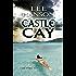 Castle Cay (Julie O'Hara Mystery Series Book 1)