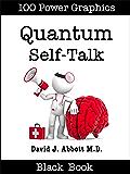Quantum Self-Talk Black Book