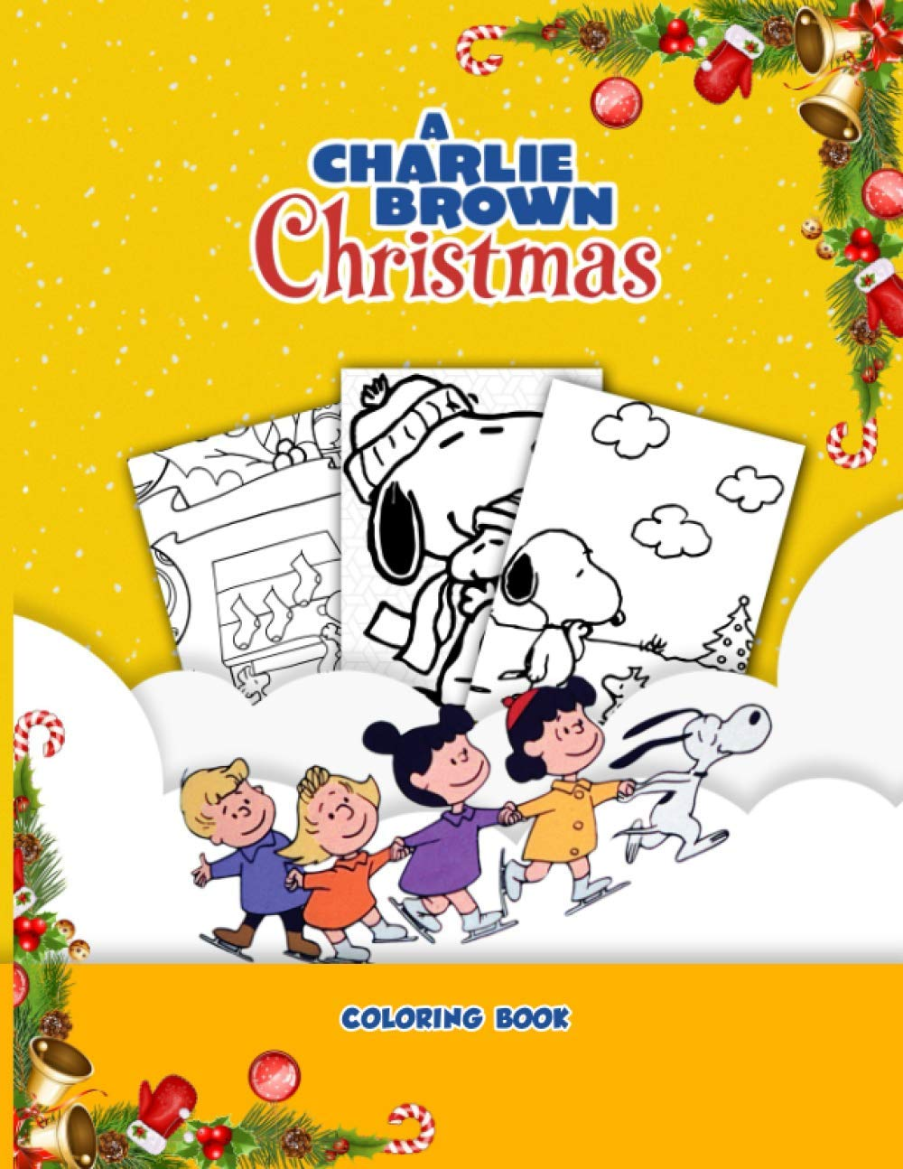 Amazon Com Charlie Brown Christmas Coloring Book 50 Coloring Pages Perfect Book Coloring Books For Adults And Kids Color To Relax 9798554054754 Hayden Sayers Books