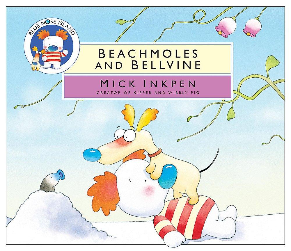 Download Beachmoles and Bellvine (Blue Nose Island) PDF