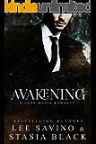 Awakening (a Dark Mafia Romance Book 2)