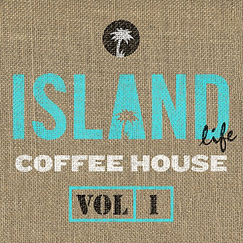 Island Life Coffee House (Vol. 1)
