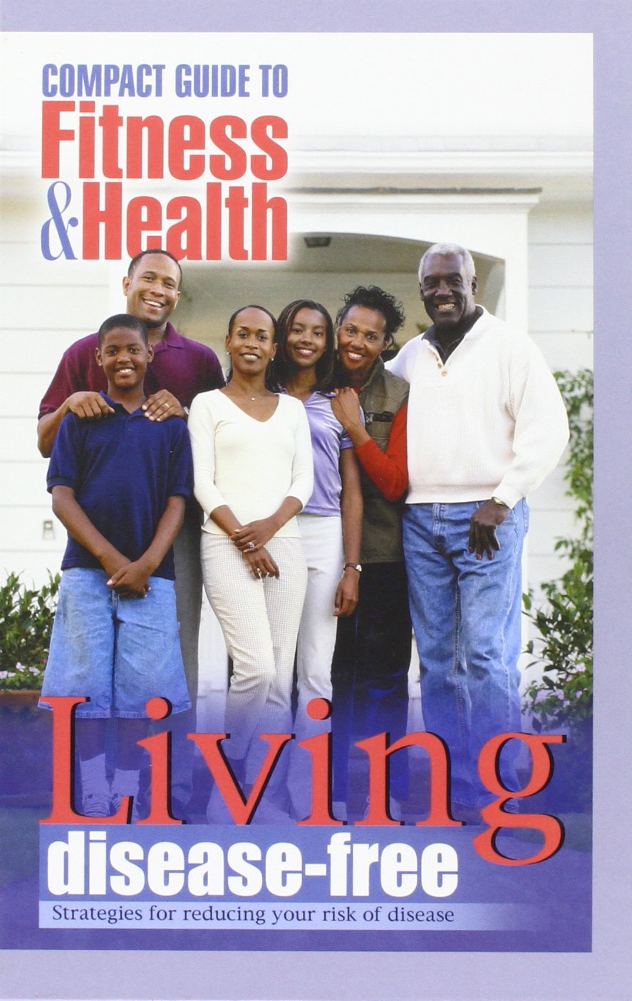 Download Living Disease Free: Strategies for Reducing Your Risk of Disease (Mayo Clinic Compact Guides to Health) PDF