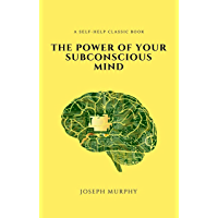 The Power of Your Subconscious Mind, Revised and Expanded Edition