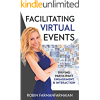 Facilitating Virtual Events: Driving Participant Engagement & Interaction
