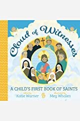 Cloud of Witnesses: A Child's First Book of Saints Board book