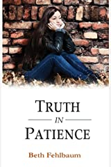 Truth in Patience (Patience Trilogy) Paperback