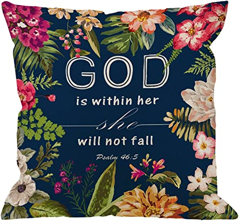 Amazon Com Hgod Designs Flowers Pillow Covers Christian Quotes Throw Pillow Case Bible Verses God Is Within Her She Will Not Fall Psalm 46 10 Cotton Linen Square Pillow Cover For Men Women 18x18 Inch Home