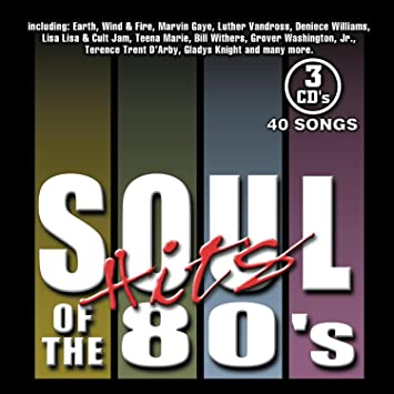 Soul Hits Of The 80s Revised