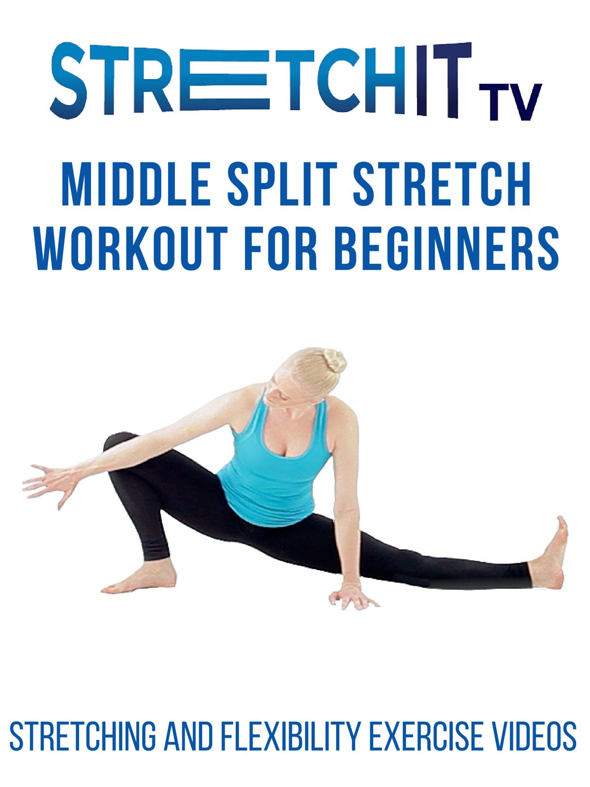 Watch Stretching And Flexibility Exercise Videos Middle Split Stretch Workout For Beginners Prime Video