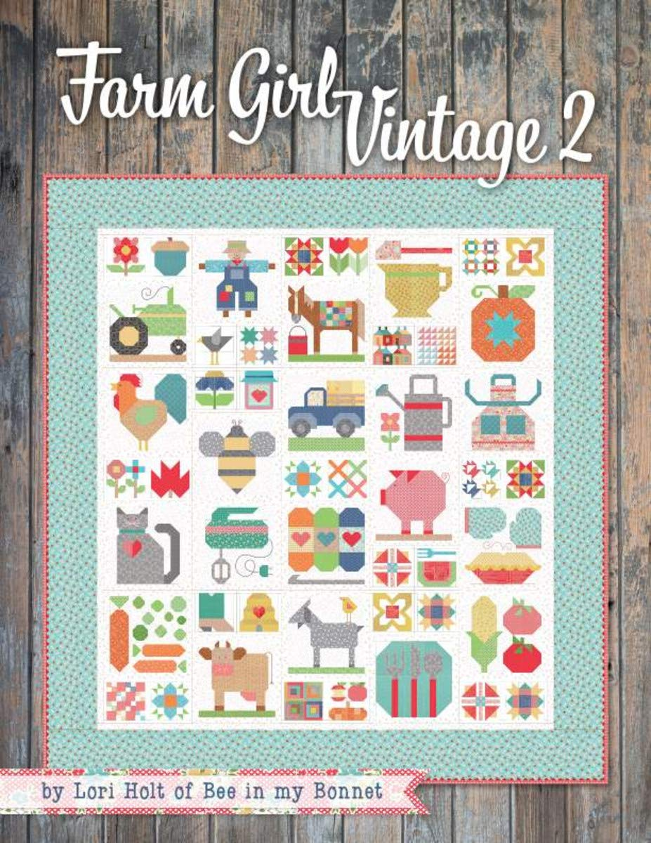 2 Sewing/Quilting Books by Lori Holt: Spelling Bee Plus Farm Girl Vintage 2! by Lori Holt