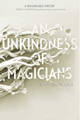 An Unkindness of Magicians Kindle Edition